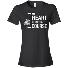My Heart Is On That Golf Course - Womens Shirt