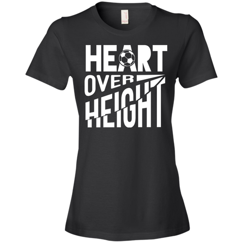 Heart Over Height (Soccer) - Womens Shirt