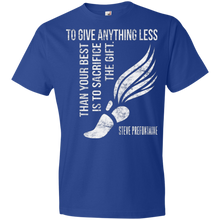 To Give Anything Less Than Your Best Prefontaine Quote - Unisex Shirt