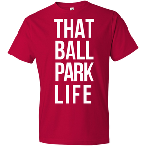 That Ball Park Life Unisex Shirt
