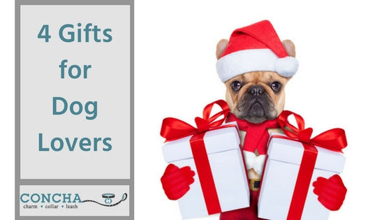 4 Gifts for Dog Lovers