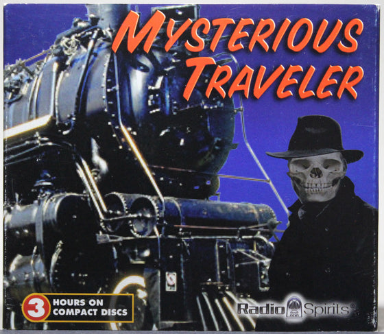 MYSTERIOUS TRAVELER - CD: Radio Spirits, 2004
