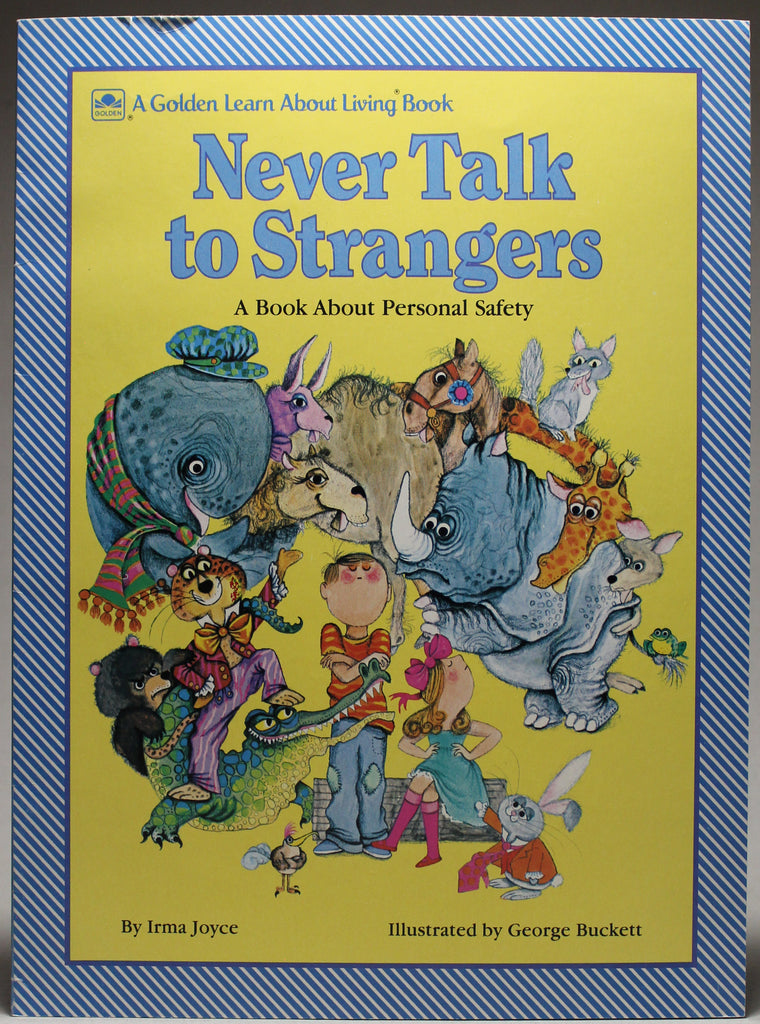 Never Talk to Strangers: A Book About Personal Safety