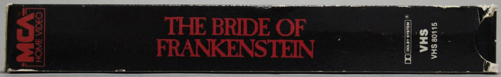 THE BRIDE OF FRANKENSTEIN - VHS: MCA Home Video, 1984