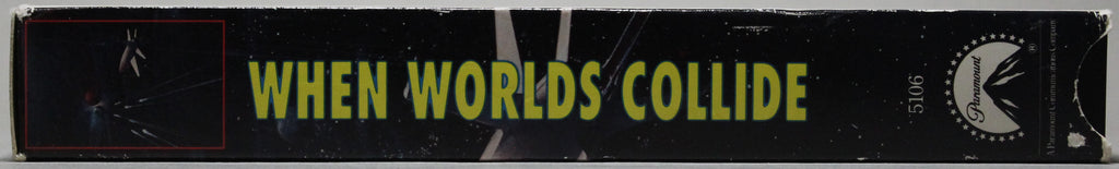 WHEN WORLDS COLLIDE - VHS: Paramount, 1991