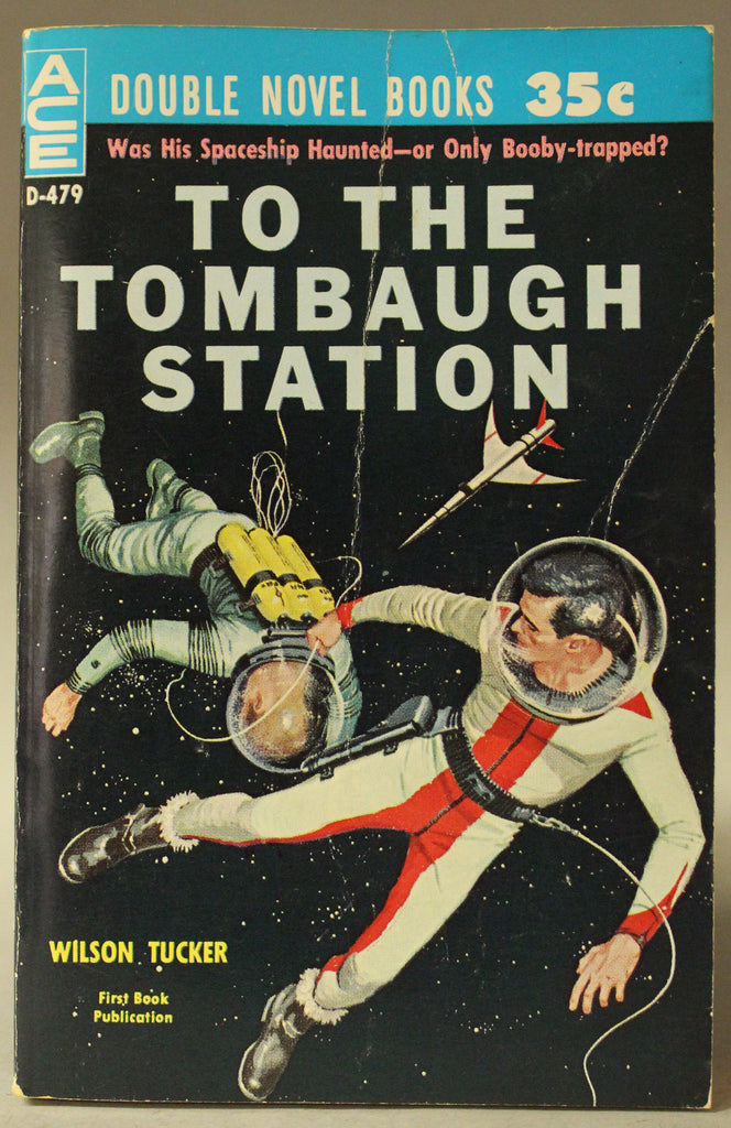 Ace Double: Earthman, Go Home! / To The Tombaugh Station