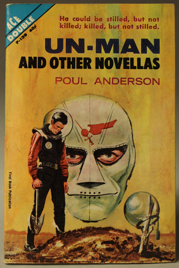 Ace Double: The Makeshift Rocket / Un-Man and Other Novellas