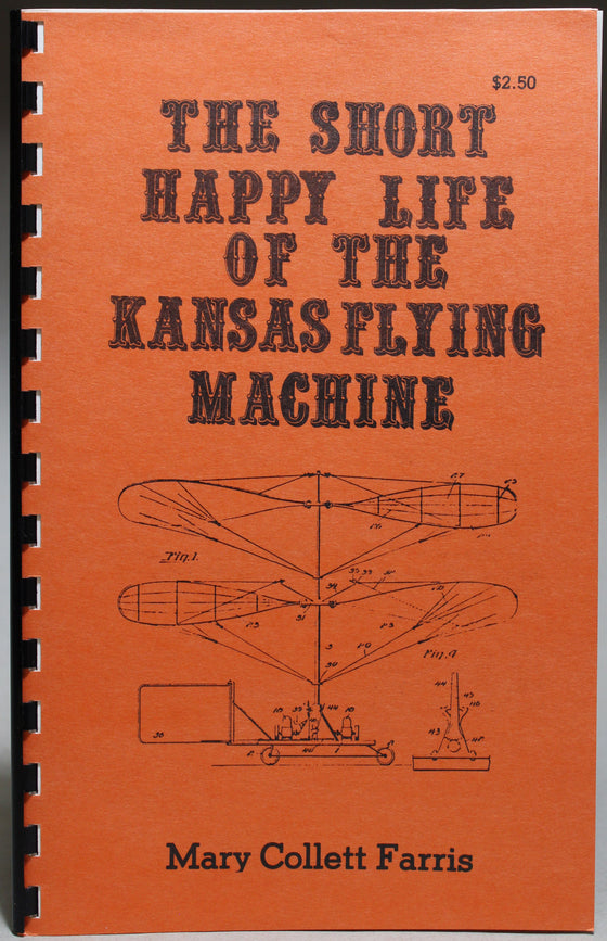 The Short Happy Life of the Kansas Flying Machine