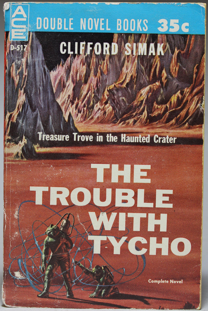 Ace Double: Bring Back Yesterday / The Trouble With Tycho