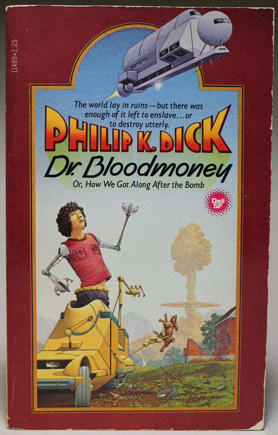 DICK, PHILIP K.: Dr. Bloodmoney or, How We Got Along After the Bomb