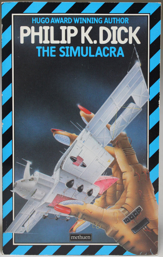 DICK, PHILIP K.: The Simulacra