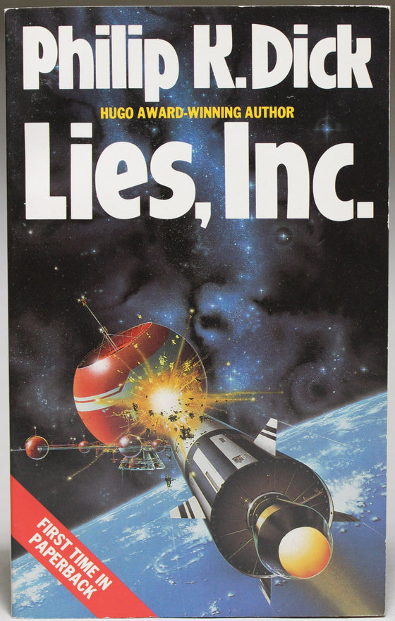 DICK, PHILIP K.: Lies, Inc.