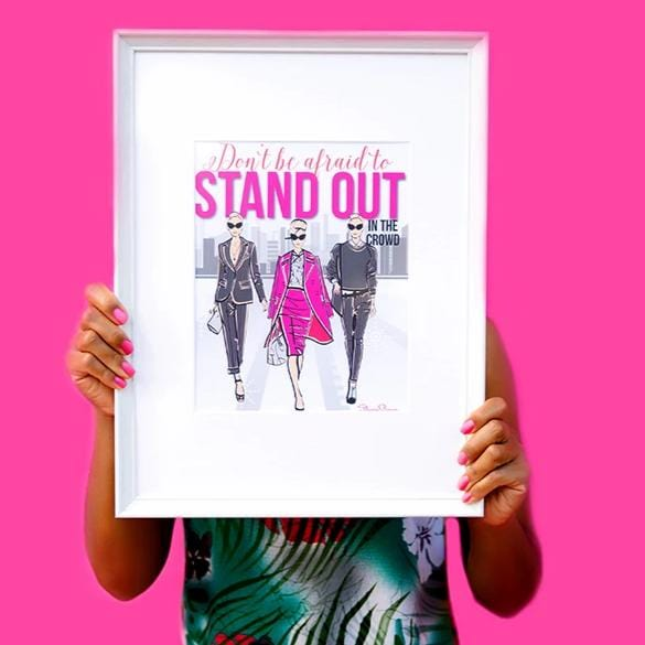 Success Prints - Stand Out