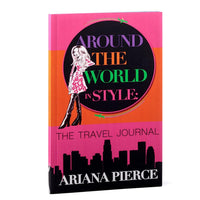 Around The World In Style: The Travel Journal