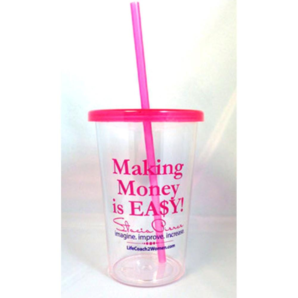 Making Money Is Easy Tumbler