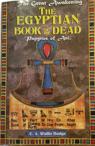 The Egyptian Book of the Dead by E.A. Wallice Budge
