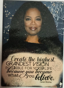 Oprah and Create the Vision... Magnet