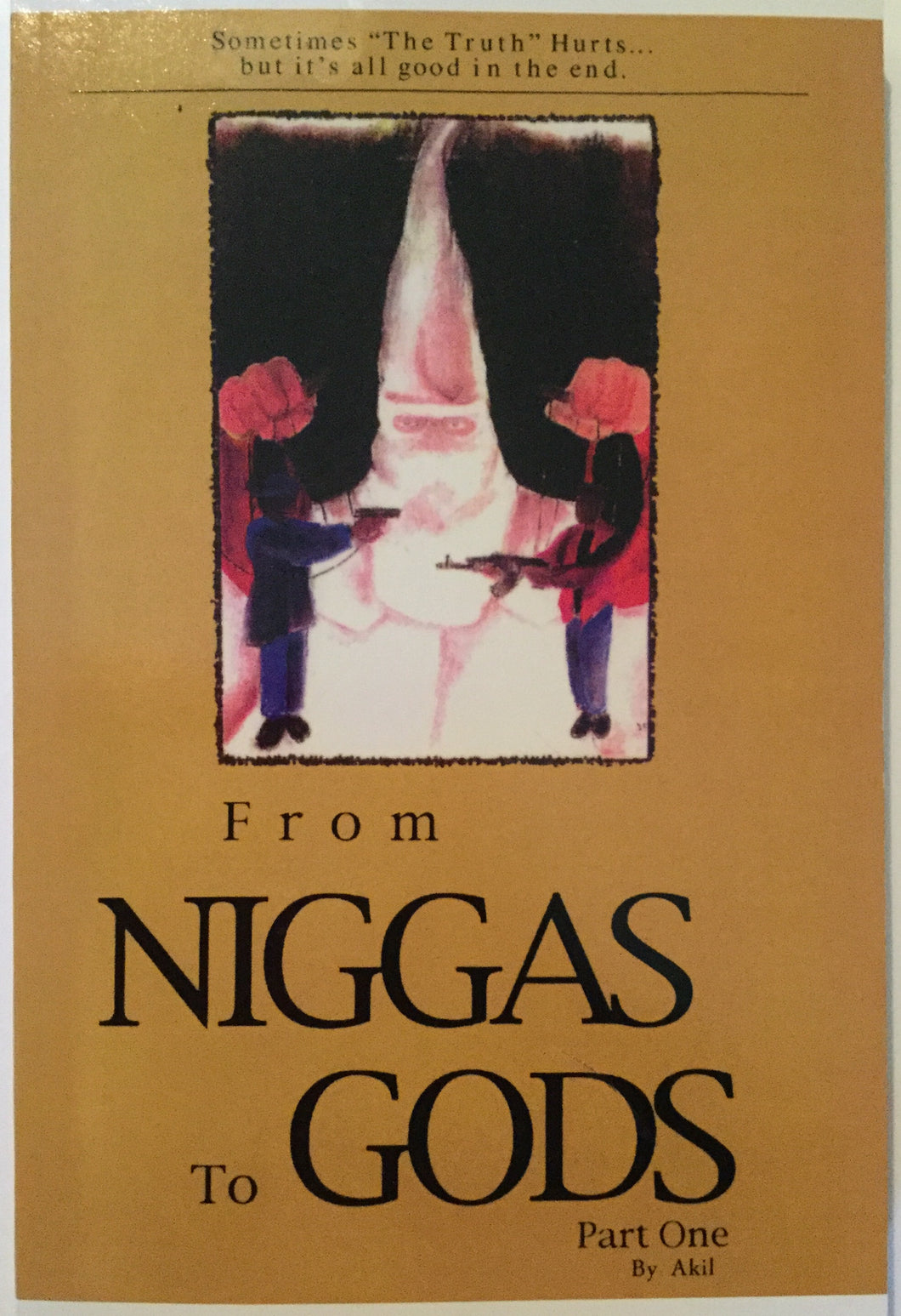 From Niggas to gods Part  One by Akil