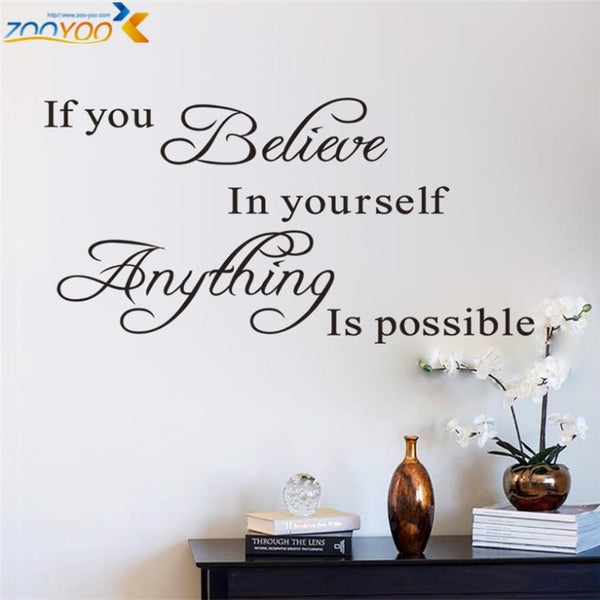if you believe in yourself anything is possible inspirational quotes wall decals decorative stickers vinyl art home decor 8037.