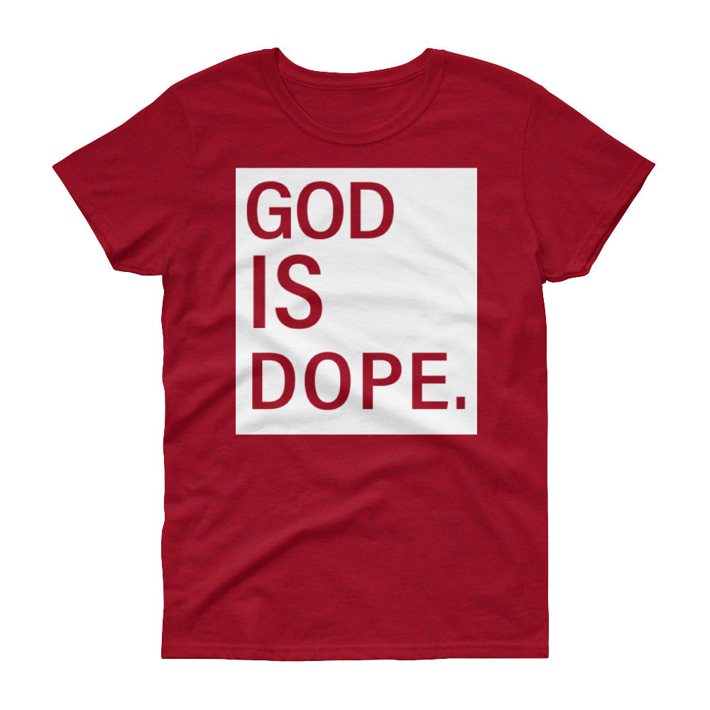 GOD IS DOPE.