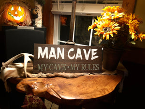 MAN CAVE My House My Rules