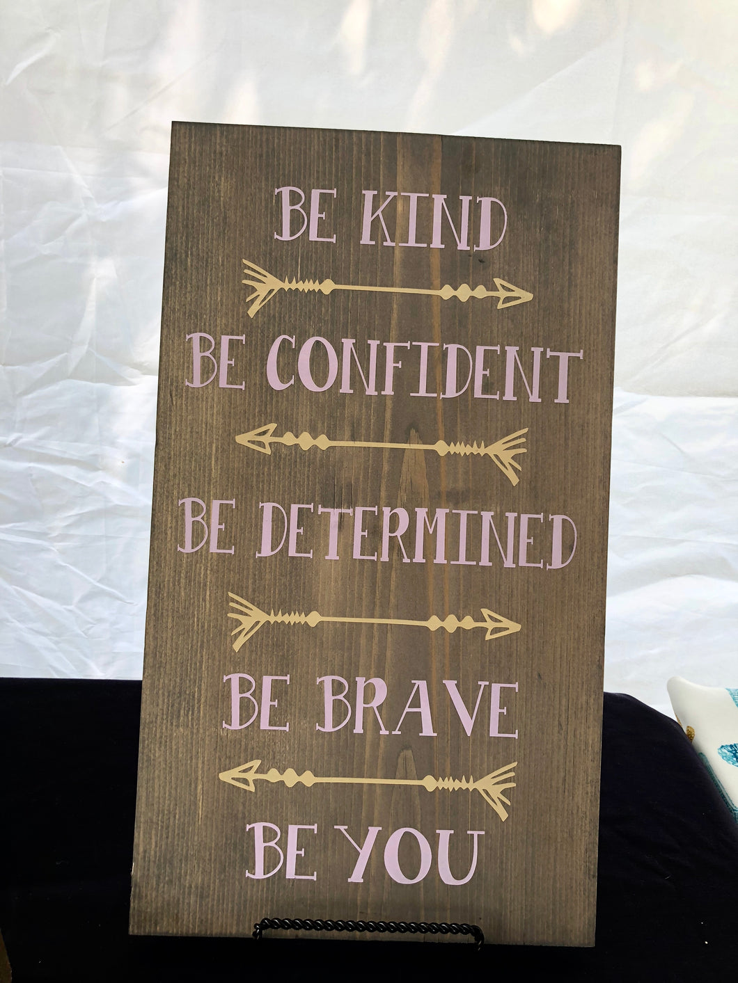 Be Kind, Be Confident, Be Determined...