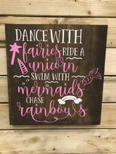 Dance With Fairies, Ride A Unicorn...
