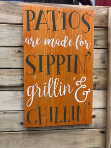 Patios Are Made For Sippin' Grillin' & Chillin'