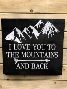 I Love You To The Mountains and Back