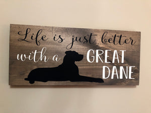 Life is just better with a great Dane