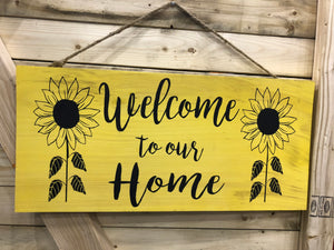 Welcome to our Home- Sunflowers