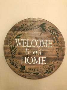 Welcome to our home wreath circle