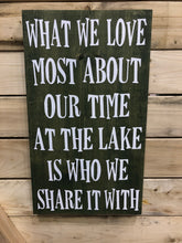 WHAT WE LOVE MOST ABOUT OUR TIME AT THE LAKE...