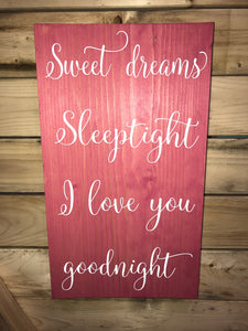 Sweet Dreams Sleeptight I love you Goodnight
