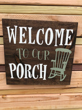Welcome To Our Porch
