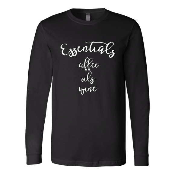 Essentials- Coffee, Oils, Wine Long Sleeve Shirt