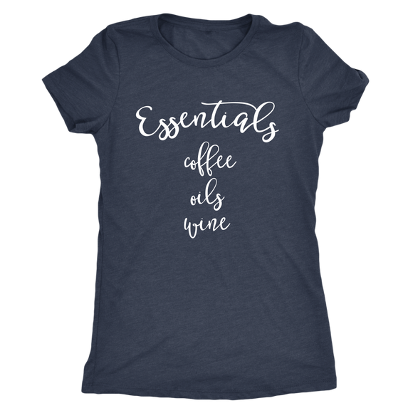 Essentials- Coffee, Oils, Wine Shirt