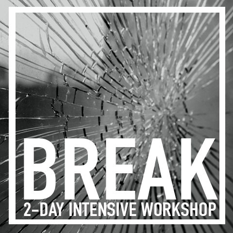 BREAK 2-Day Intensive Workshop