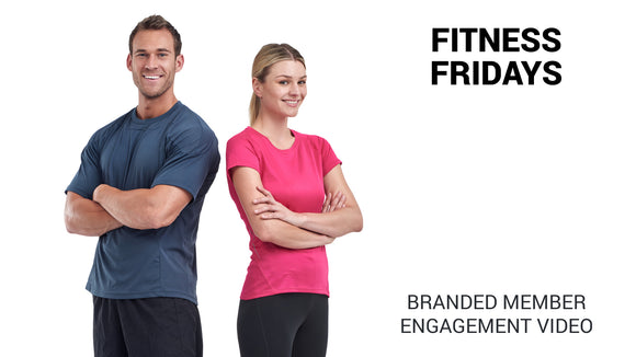 Fitness Fridays Branded Member Engagement Video
