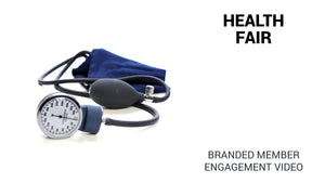 Health Fair Branded Member Engagement Video (Preview Available)