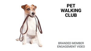 Pet Walking Club Branded Member Engagement Video