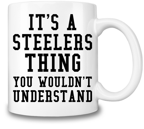 Steelers Thing Coffee Mug