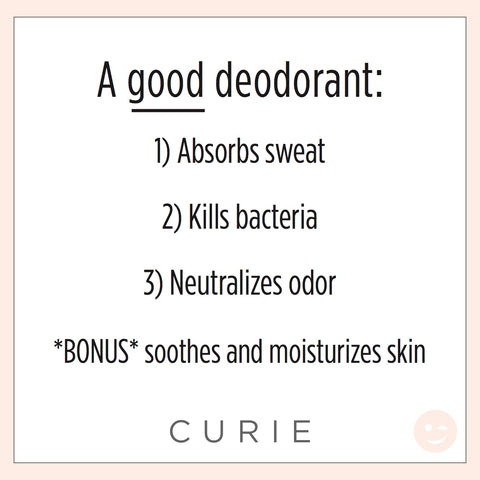 Curie deodorant sweat odor