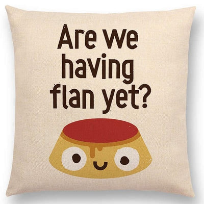 are we having a flan yet?