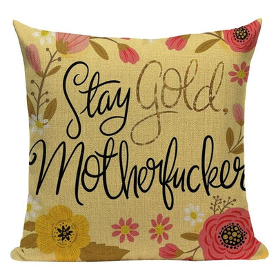 stay gold motherfucker pillowcase