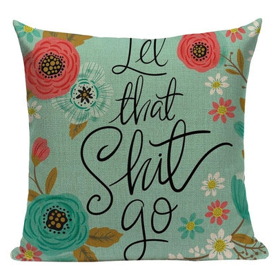 pillow case cushion cover- winfinity brands let that shit go