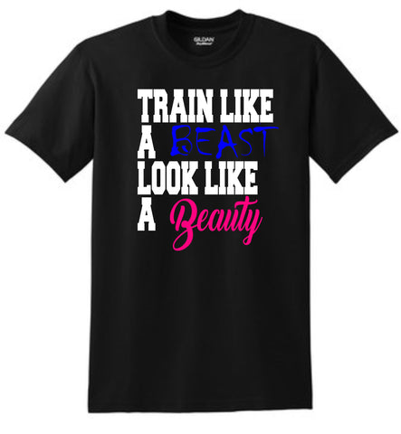 Train Like a Beast Shirt