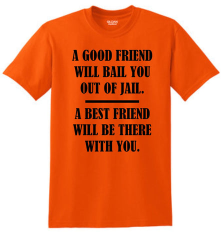 Good Friends Shirt