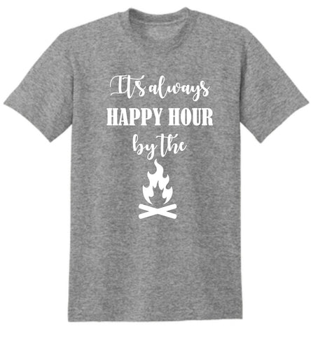 Happy Hour by the Bonfire Shirt