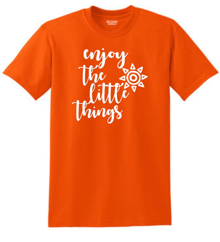 Enjoy the Little Things Shirt